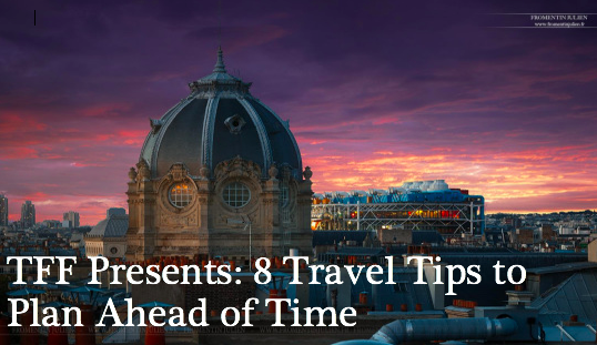 travel tips to plan ahead of time